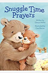 Snuggle Time Prayers (a Snuggle Time padded board book) Kindle Edition