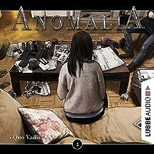 Quo Vadis: Anomalia 4