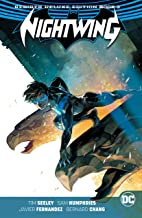 Nightwing: The Rebirth Deluxe Edition - Book 3 (Nightwing (2016-))