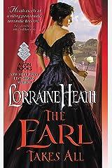 The Earl Takes All: A Hellions of Havisham Novel (The Hellions of Havisham Book 2) Kindle Edition