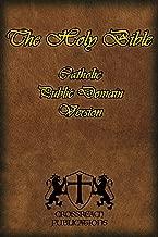 The Holy Bible: Catholic Public Domain Version