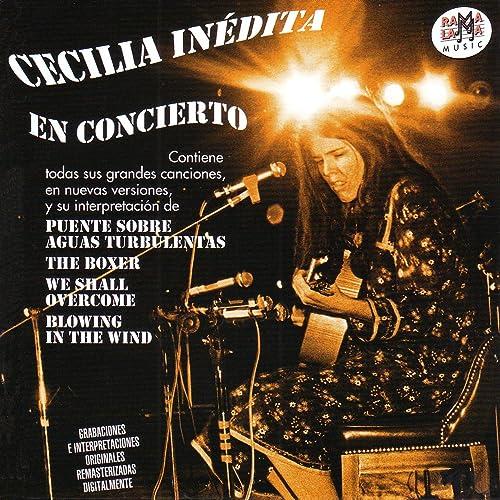 Cecilia Inédita - En Concierto
