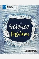 The Science of Fashion (Inquire & Investigate) Kindle Edition