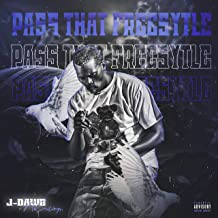 Pass That Freestyle [Explicit]