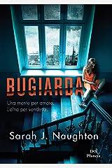 Bugiarda: Una mente per amore. L'altra per vendetta (Italian Edition) Format Kindle