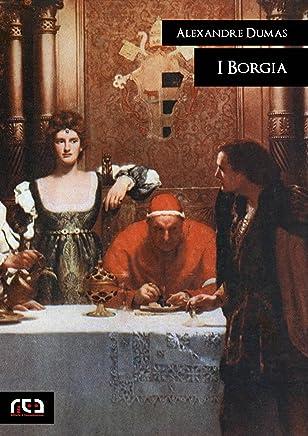 I Borgia (Classici Vol. 289)