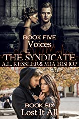 Voices / Lost it All (The Syndicate Series Book 3) Kindle Edition