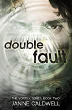 Double Fault (The Vortex Series Book 2) (English Edition)