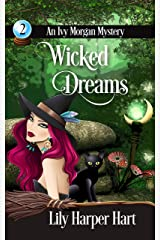 Wicked Dreams (An Ivy Morgan Mystery Book 2) (English Edition) Format Kindle