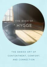 على شكل كتاب من hygge: هو فن Danish contentment ، مريح ، و اتصال