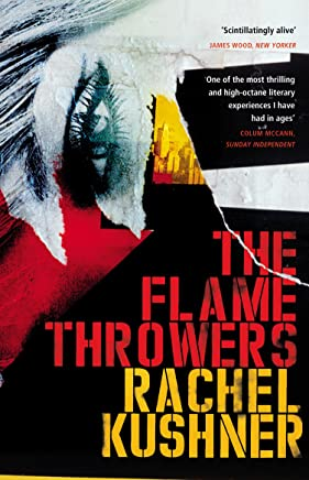 The Flamethrowers (English Edition)