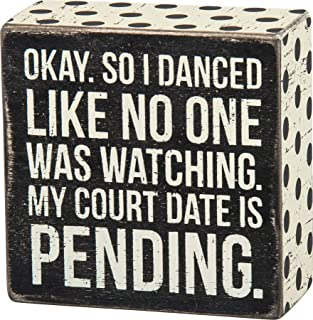 """Primitives by Kathy 27246 Polka Dot Trimmed Box Sign, 4"""" x 4"""", My Court Date is Pending"""