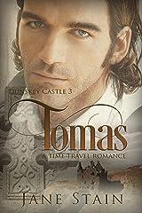 Tomas: A Time Travel Romance (Dunskey Castle Book 3) Kindle Edition