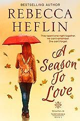 A Season to Love (Seasons of Northridge Book 2) Kindle Edition