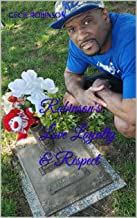 Best love loyalty and respect Reviews