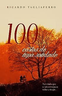 100 Cartas de uma Saudade (Portuguese Edition)