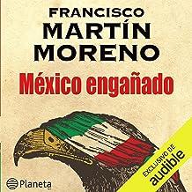 México engañado [Mexico Cheated]