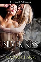 Silver Kiss (Urban Wolf Book 2)