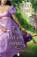 Todo está en juego (Spanish Edition)