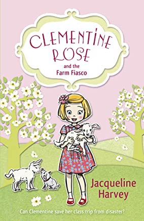 Clementine Rose and the Farm Fiasco (English Edition)