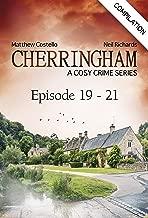 Cherringham - Episode 19 - 21: A Cosy Crime Series Compilation (Cherringham: Crime Series Compilations Book 7)