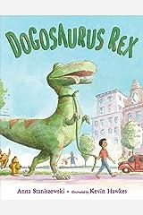 Dogosaurus Rex Kindle Edition