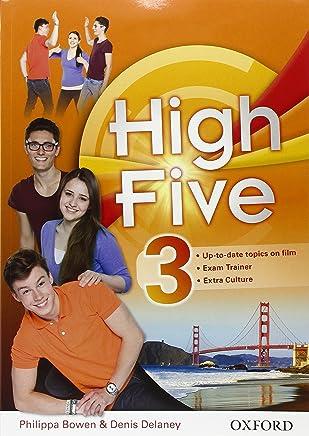High five. Students book-Workbook-Exam trainer. Per la Scuola media. Con CD Audio. Con e-book. Con espansione online: High Five 3: Super Premium. Con ... Con Open Book. Con Audio Cd [Lingua inglese]