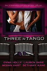 Three to Tango Kindle Edition