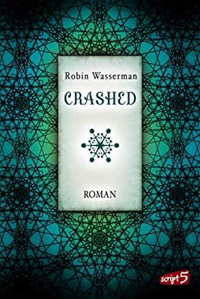 Crashed (SciFi-Dystopie 2) (German Edition)
