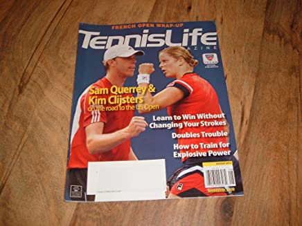 Tennis Life, August 2010-Kim Clijsters & Sam Querrey-On the Road to the U.S. Open.