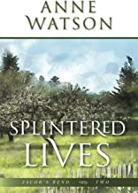 Splintered Lives (Jacob's Bend Book 2)