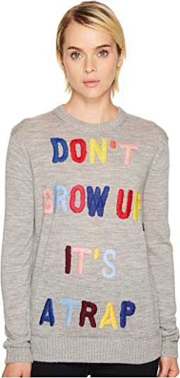 """""""Don't Grow Up It's A Trap"""" Sweater"""
