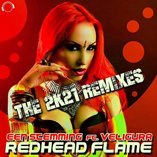 Een Stemming feat. Veligura - Redhead Flame (The 2K21 Remixes)