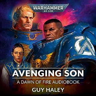 Avenging Son: Dawn of Fire, Book 1: Warhammer 40,000