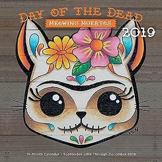 Day of the Dead: Meowing Muertos 2019: 16-Month Calendar - September 2018 through December 2019