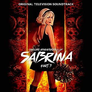 Chilling Adventures of Sabrina: Pt. 3 (Original Television Soundtrack)