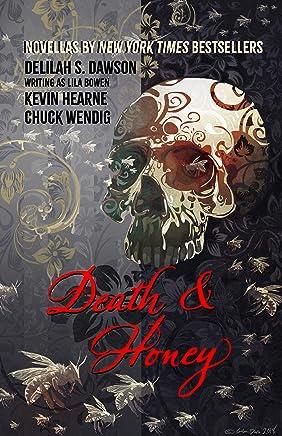 Death & Honey