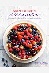 ScandiKitchen Summer: Simply delicious food for lighter, warmer days Hardcover