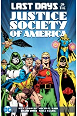 Last Days of the Justice Society of America (Last Days of the Justice Society of America (1986)) Kindle Edition