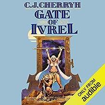 Gate of Ivrel: Morgaine, Book 1