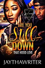 Are You Still Down: Standalone