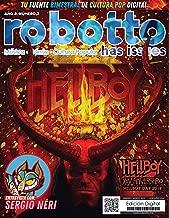 Robotto Has Issues 07: Febrero / Marzo 2017