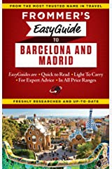 Frommer's EasyGuide to Barcelona and Madrid (Easy Guides) Kindle Edition