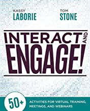 Interact and Engage!: 50+ Activities for Virtual Training, Meetings, and Webinars PDF