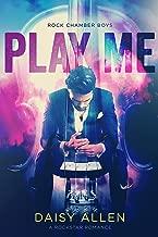 Play Me: A Rock Chamber Boys Novel