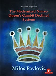 The Modernized Nimzo-Queen's Gambit Declined Systems (The Modernized Series)