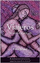 ALMAS GEMELAS (VIAJEROS nº 1) (Spanish Edition)