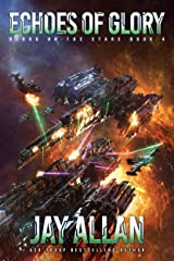 Echoes of Glory (Blood on the Stars Book 4) Kindle Edition
