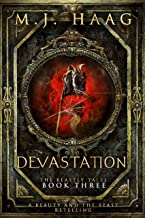 Devastation: A Beauty and the Beast Retelling (A Beastly Tale Book 3)