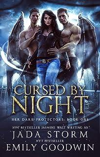 Cursed by Night (Her Dark Protectors Book 1)
